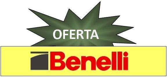 OFERTA BENELLI